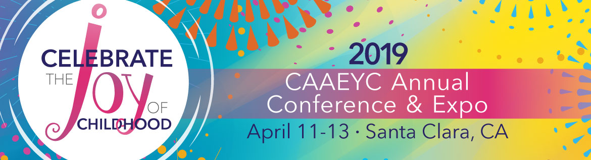 2019 CAAEYC Annual Conference